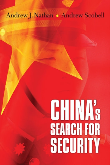 China's Search for Security ebook by Andrew J. Nathan,Andrew Scobell