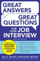 Great Answers, Great Questions For Your Job Interview, 2nd Edition ebook by Jay A. Block, Michael Betrus