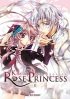 Kiss of Rose Princess T02 eBook by Aya Shouoto