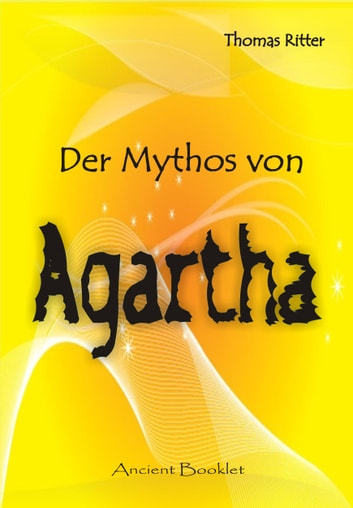 Der Mythos von Agharta ebook by Thomas Ritter