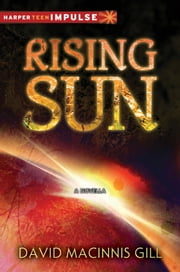 Rising Sun ebook by David Macinnis Gill