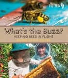 What's the Buzz? ebook by Merrie-Ellen Wilcox