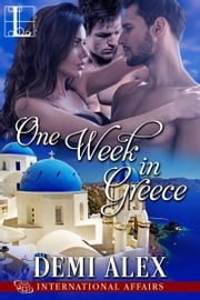 One Week in Greece ebook by Demi Alex