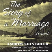 The Story of a Marriage - A Novel audiobook by Andrew Sean Greer