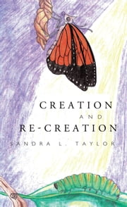 Creation and Re-Creation ebook by Taylor, Sandra L.