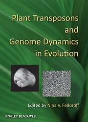Plant Transposons and Genome Dynamics in Evolution ebook by