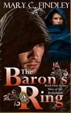 The Baron's Ring ebook by Mary C. Findley
