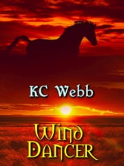 Wind Dancer ebook by Karen C. Webb