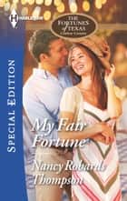 My Fair Fortune ebook by Nancy Robards Thompson