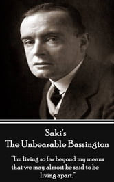 Saki - The Unbearable Bassington ebook by Saki