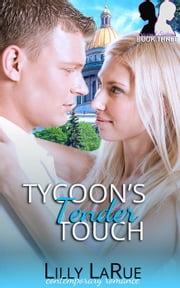 Tycoon's Tender Touch - Second Sisters, #3 ebook by Lilly LaRue