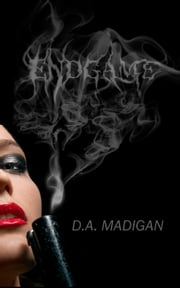 Endgame ebook by D.A. Madigan