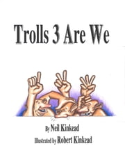 Trolls 3 Are We ebook by Neil Kinkead
