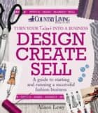 Design Create Sell ebook by Alison Lewy