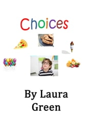 Choices ebook by Kobo.Web.Store.Products.Fields.ContributorFieldViewModel
