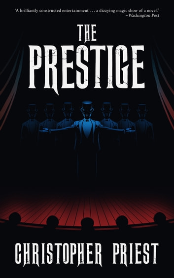 The Prestige ebook by Christopher Priest