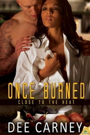 Once Burned ebook by Dee Carney