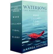 Watersong, the Complete Series - Wake, Lullaby, Tidal, and Elegy ebook by Amanda Hocking