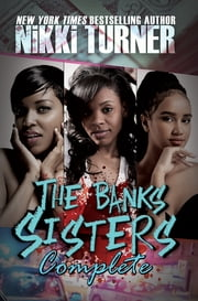 The Banks Sisters Complete eBook by Nikki Turner