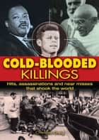 Cold-Blooded Killings eBook by Charlotte Greig