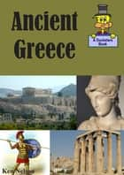 Ancient Greece: A Ducksters Book ebook by Ken Nelson
