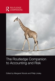 The Routledge Companion to Accounting and Risk ebook by Margaret Woods, Philip Linsley