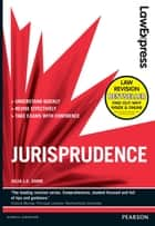 Law Express: Jurisprudence (Revision Guide) ebook by Julia J.A. Shaw