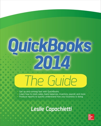 QuickBooks 2014 The Guide ebook by Leslie Capachietti