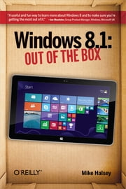 Windows 8.1: Out of the Box ebook by Mike Halsey