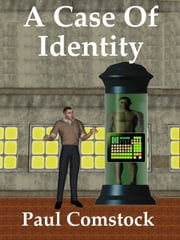 A Case of Identity ebook by Paul Comstock
