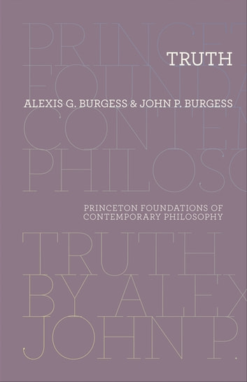 Truth ebook by Alexis G. Burgess,John P. Burgess