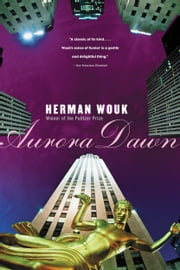 Aurora Dawn ebook by Herman Wouk