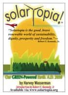 SOLARTOPIA! Our Green-Powered Earth ebook by Harvey Wasserman