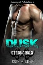 Dusk ebook by Erin M. Leaf