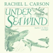 Under the Sea Wind - A Naturalist's Picture of Ocean Life audiobook by Rachel L. Carson