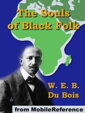 The Souls Of Black Folk (Mobi Classics) ebook by W. E. B. Du Bois