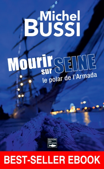 Mourir sur Seine - Best-seller ebook ebook by Michel Bussi