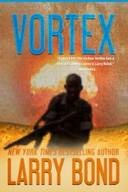 Vortex ebook by Larry Bond,Patrick Larkin