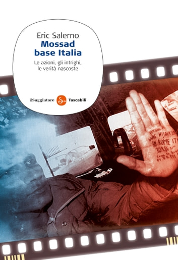 Mossad base Italia ebook by Eric Salerno