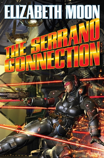 The Serrano Connection ebook by Elizabeth Moon