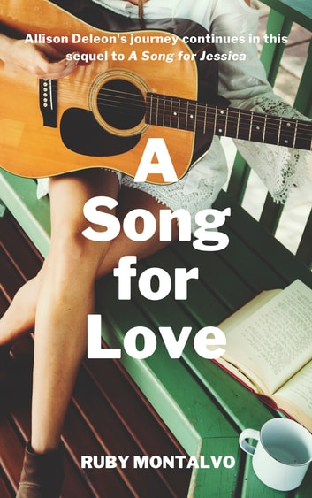 A Song for Love ebook by Ruby Montalvo