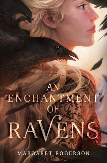 An Enchantment of Ravens ebook by Margaret Rogerson