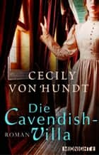 Die Cavendish-Villa ebook by Cecily von Hundt