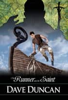 The Runner and the Saint ebook by Dave Duncan
