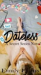 Dateless ebook by Emily Evans