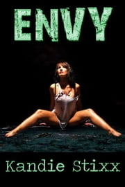 Envy ebook by Kandie Stixx
