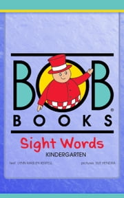 Bob Books Sight Words: Kindergarten ebook by Lynn Maslen Kertell