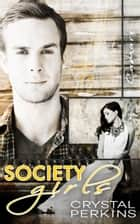 Society Girls Camari ebook by Crystal Perkins