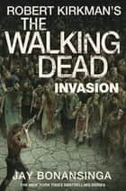 Invasion ebook by Robert Kirkman, Jay Bonansinga