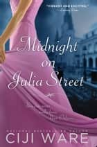 Midnight on Julia Street ebook by